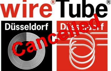 WIRE & TUBE 2020 Fair cancelled